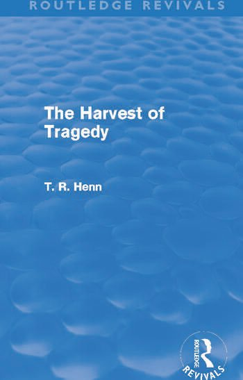 The Harvest of Tragedy (Routledge Revivals) book cover