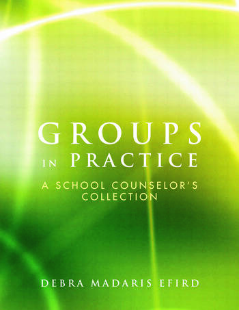 Groups in Practice A School Counselor's Collection book cover