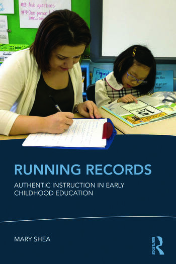 Running Records Authentic Instruction in Early Childhood Education book cover