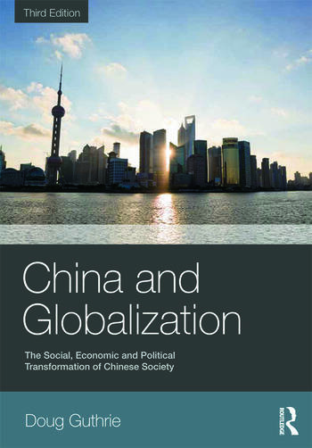 China and Globalization The Social, Economic and Political Transformation of Chinese Society book cover