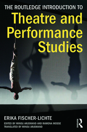 The Routledge Introduction to Theatre and Performance Studies book cover