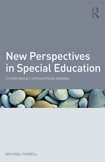 New Perspectives in Special Education Contemporary philosophical debates book cover
