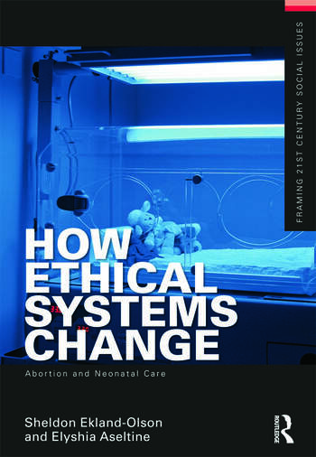 How Ethical Systems Change: Abortion and Neonatal Care book cover