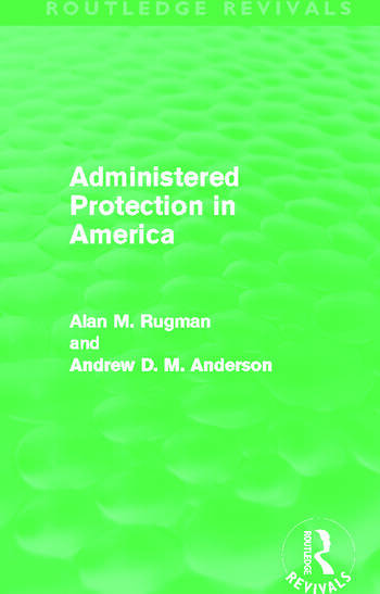 Administered Protection in America (Routledge Revivals) book cover