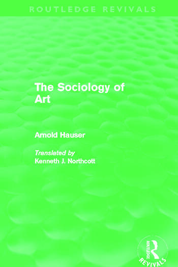 The Sociology of Art (Routledge Revivals) book cover