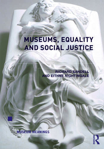 Museums, Equality and Social Justice book cover