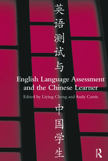 English Language Assessment and the Chinese Learner book cover