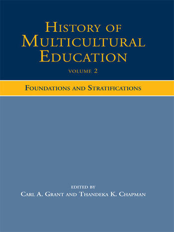 History of Multicultural Education Foundations and Stratifications book cover