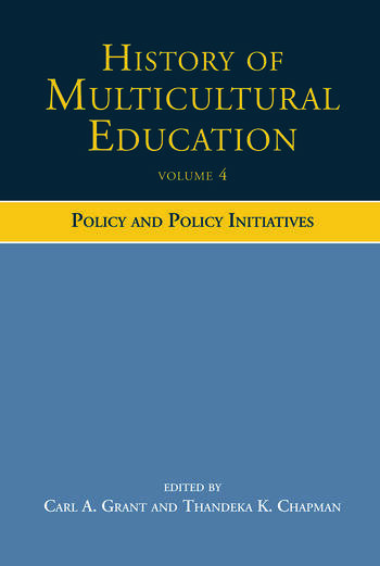 History of Multicultural Education Policy and Policy Initiatives book cover
