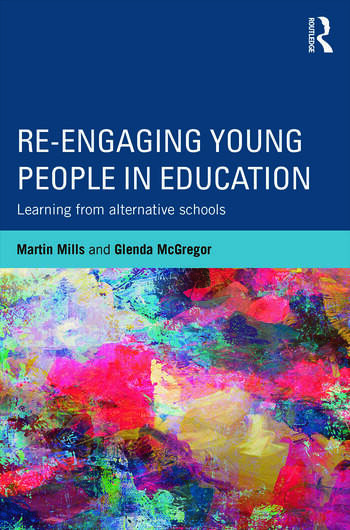 Re-engaging Young People in Education Learning from alternative schools book cover