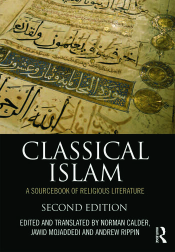 Classical Islam A Sourcebook of Religious Literature book cover