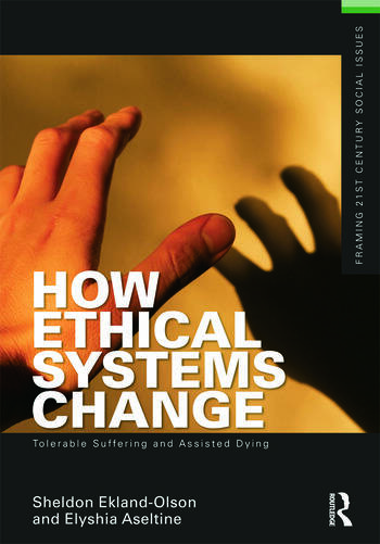 How Ethical Systems Change: Tolerable Suffering and Assisted Dying book cover