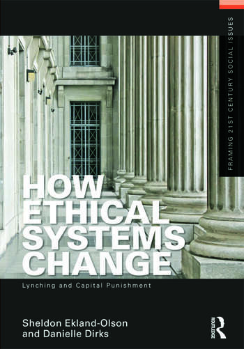 How Ethical Systems Change: Lynching and Capital Punishment book cover