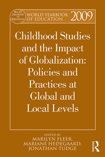 World Yearbook of Education 2009 Childhood Studies and the Impact of Globalization: Policies and Practices at Global and Local Levels book cover