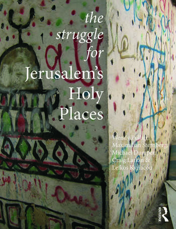The Struggle for Jerusalem's Holy Places book cover