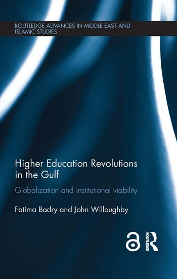 Higher Education Revolutions in the Gulf Globalization and Institutional Viability book cover