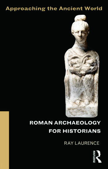 Roman Archaeology for Historians book cover