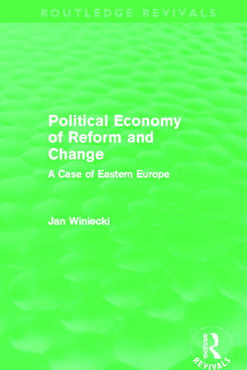 The Political Economy of Reform and Change (Routledge Revivals) book cover