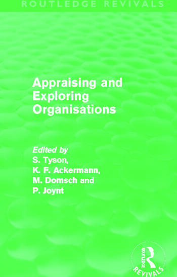 Appraising and Exploring Organisations (Routledge Revivals) book cover