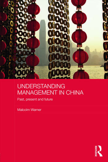 Understanding Management in China Past, present and future book cover