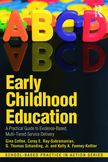 Early Childhood Education A Practical Guide to Evidence-Based, Multi-Tiered Service Delivery book cover