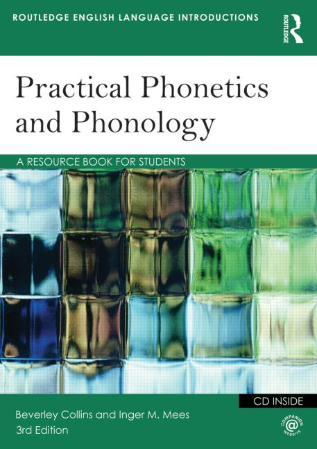 Practical Phonetics and Phonology A Resource Book for Students book cover