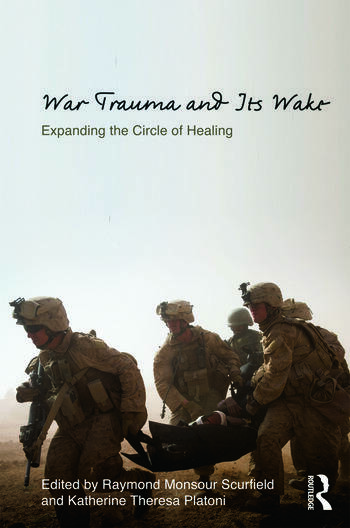 War Trauma and Its Wake Expanding the Circle of Healing book cover