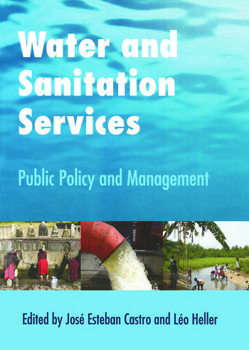 Water and Sanitation Services Public Policy and Management book cover