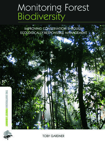 Monitoring Forest Biodiversity Improving Conservation through Ecologically-Responsible Management book cover