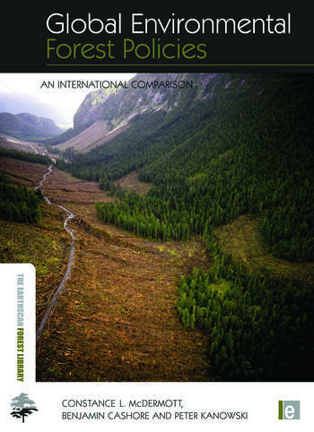 Global Environmental Forest Policies An International Comparison book cover