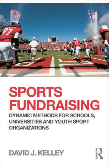 Sports Fundraising Dynamic Methods for Schools, Universities and Youth Sport Organizations book cover