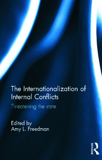 The Internationalization of Internal Conflicts Threatening the State book cover