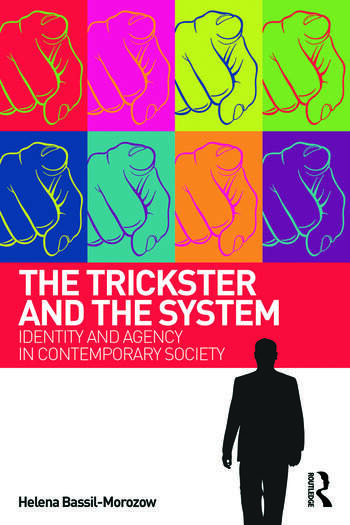 The Trickster and the System Identity and agency in contemporary society book cover