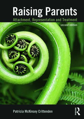 Raising Parents Attachment, Representation, and Treatment book cover