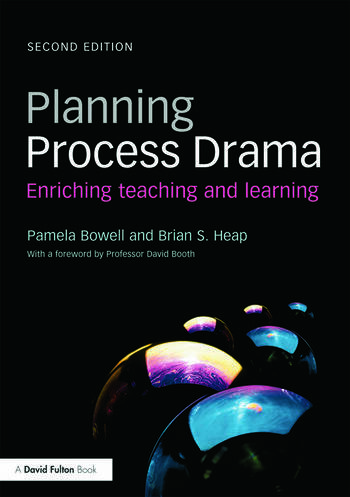 Planning Process Drama Enriching teaching and learning book cover