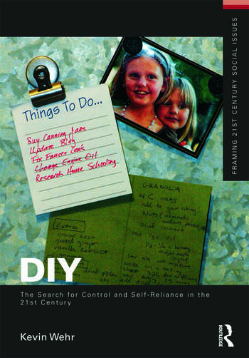 DIY: The Search for Control and Self-Reliance in the 21st Century book cover