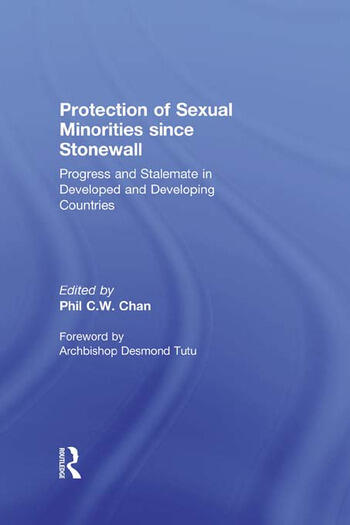 Protection of Sexual Minorities since Stonewall Progress and Stalemate in Developed and Developing Countries book cover