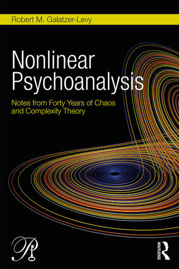 Nonlinear Psychoanalysis Notes from Forty Years of Chaos and Complexity Theory book cover