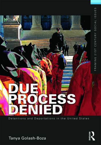 Due Process Denied: Detentions and Deportations in the United States book cover