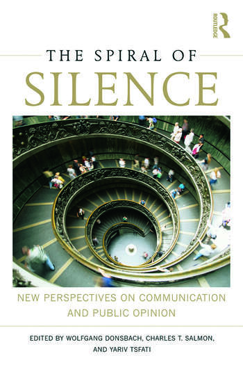 The Spiral of Silence New Perspectives on Communication and Public Opinion book cover