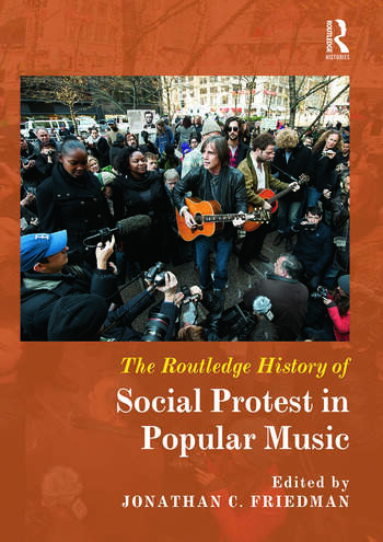 The Routledge History of Social Protest in Popular Music book cover