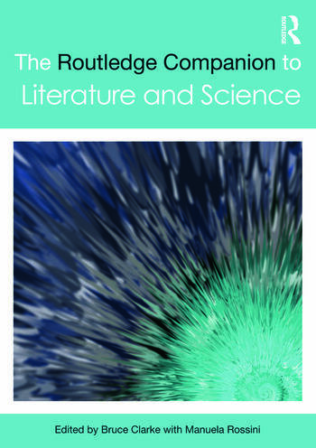 The Routledge Companion to Literature and Science book cover