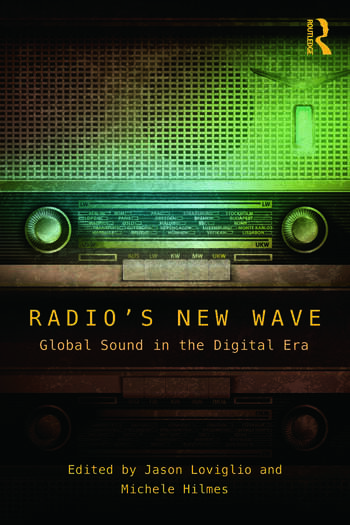 Radio's New Wave Global Sound in the Digital Era book cover
