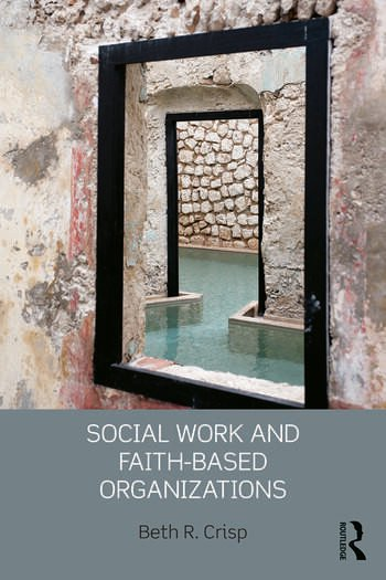 Social Work and Faith-based Organizations book cover