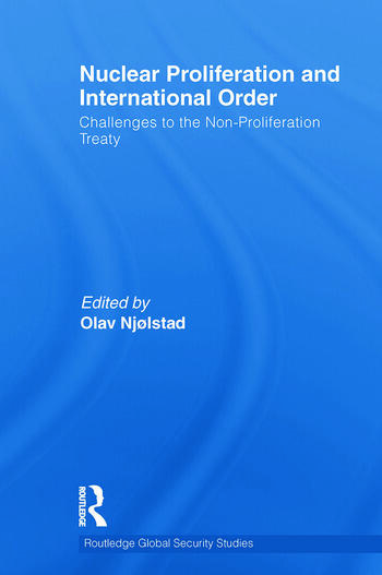 Nuclear Proliferation and International Order Challenges to the Non-Proliferation Treaty book cover