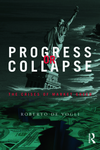 Progress or Collapse The Crises of Market Greed book cover