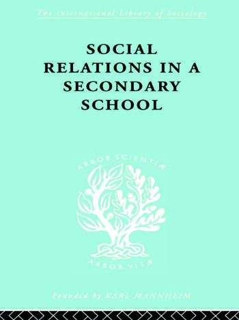Social Relations in a Secondary School book cover