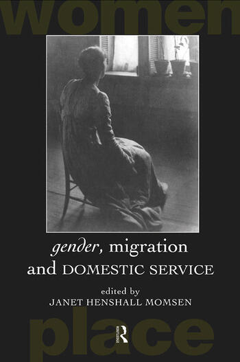 Gender, Migration and Domestic Service book cover