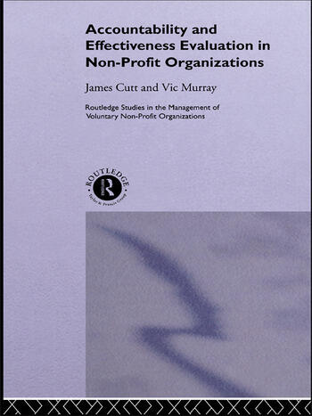 Accountability and Effectiveness Evaluation in Nonprofit Organizations book cover