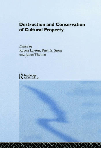 Destruction and Conservation of Cultural Property book cover